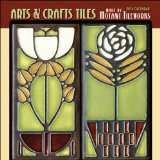 Motawi Arts & Crafts Tiles 2014